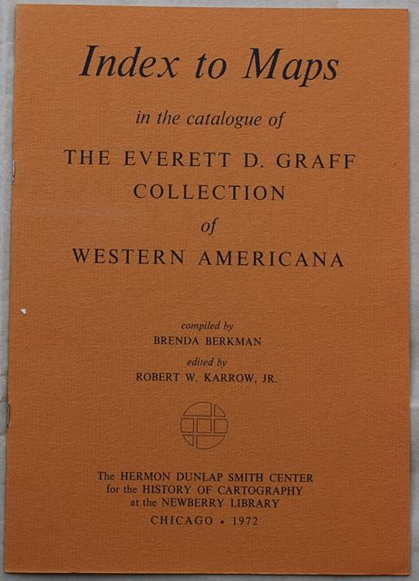 Image for INDEX TO MAPS IN THE CATALOGUE OF THE EVERETT D. GRAFF COLLECTION OF WESTERN AMERICANA.