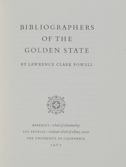 Image for Bibliographers of the Golden State.