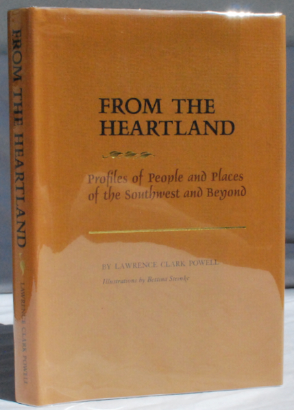 Image for From the Heartland: Profiles of People and Places of the Southwest and Beyond.  Illustrations by Bettina Steinke.