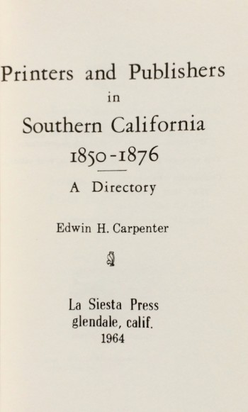 Image for Printers and Publishers in Southern California, 1850-1876, A Directory