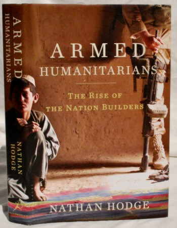 Image for Armed Humanitarians: The Rise of the Nation Builders