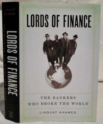Image for Lords of Finance: The Bankers Who Broke the World
