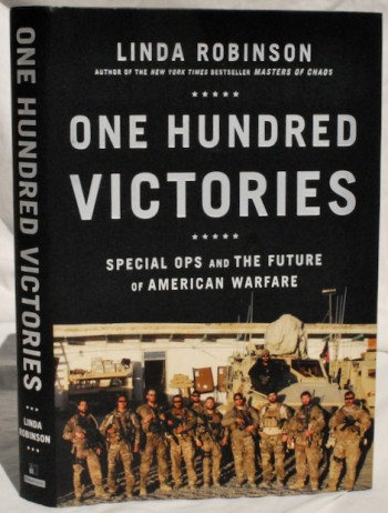 Image for One Hundred Victories: Special Ops and the Future of American Warfare
