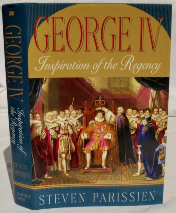 Image for George IV: Inspiration of the Regency