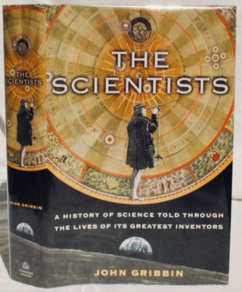 Image for The Scientists: A History of Science Told Through the Lives of Its Greatest Inventors