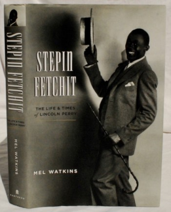 Image for Stepin Fetchit: The Life and Times of Lincoln Perry