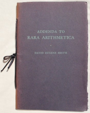 Image for Rara Arithmetica: A Catalogve of the Arithmetics Written Before the Year MDCI with a Description of those in the Library of George Arthur Plimpton of New York