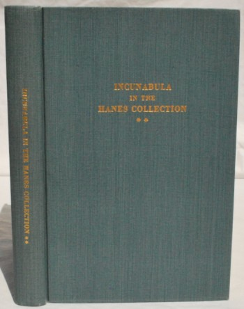 Image for Incunabula in the Hanes Collection of the Library of the University of North Carolina