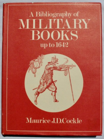 Image for A Bibliography of Military Books up to 1642