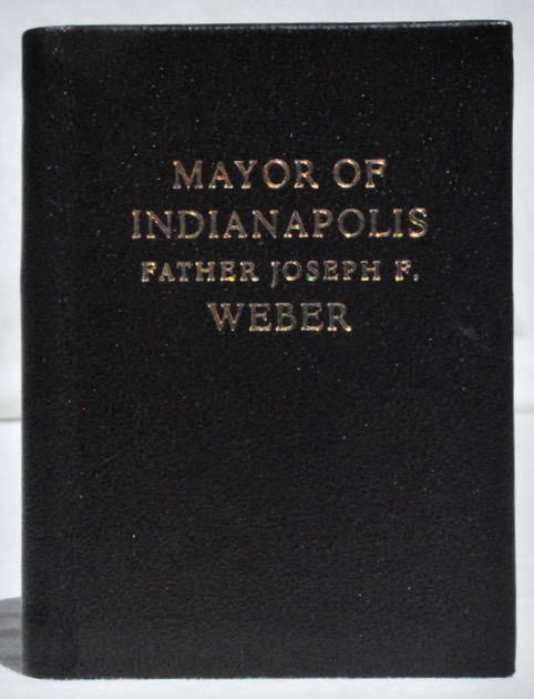 Image for Mayor of Indianapolis, Father Joseph F. Weber.