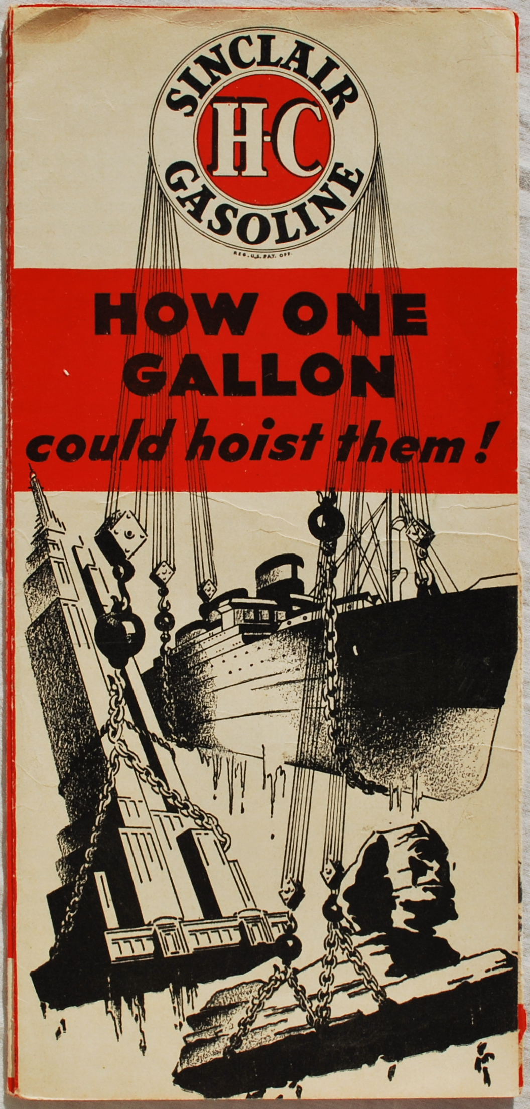 Image for Sinclair Gasoline.  How One Gallon Could Hoist Them!