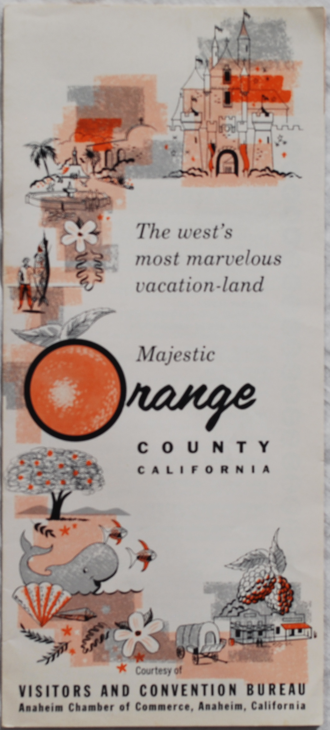 Image for The West's Most Marvelous Vacation-Land, Majestic Orange County, California.