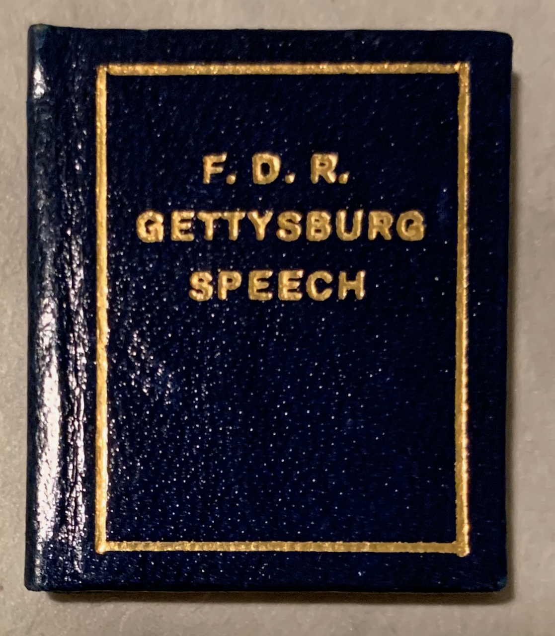 F. D. R. Gettysburg Speech, Delivered May 30, 1934 At