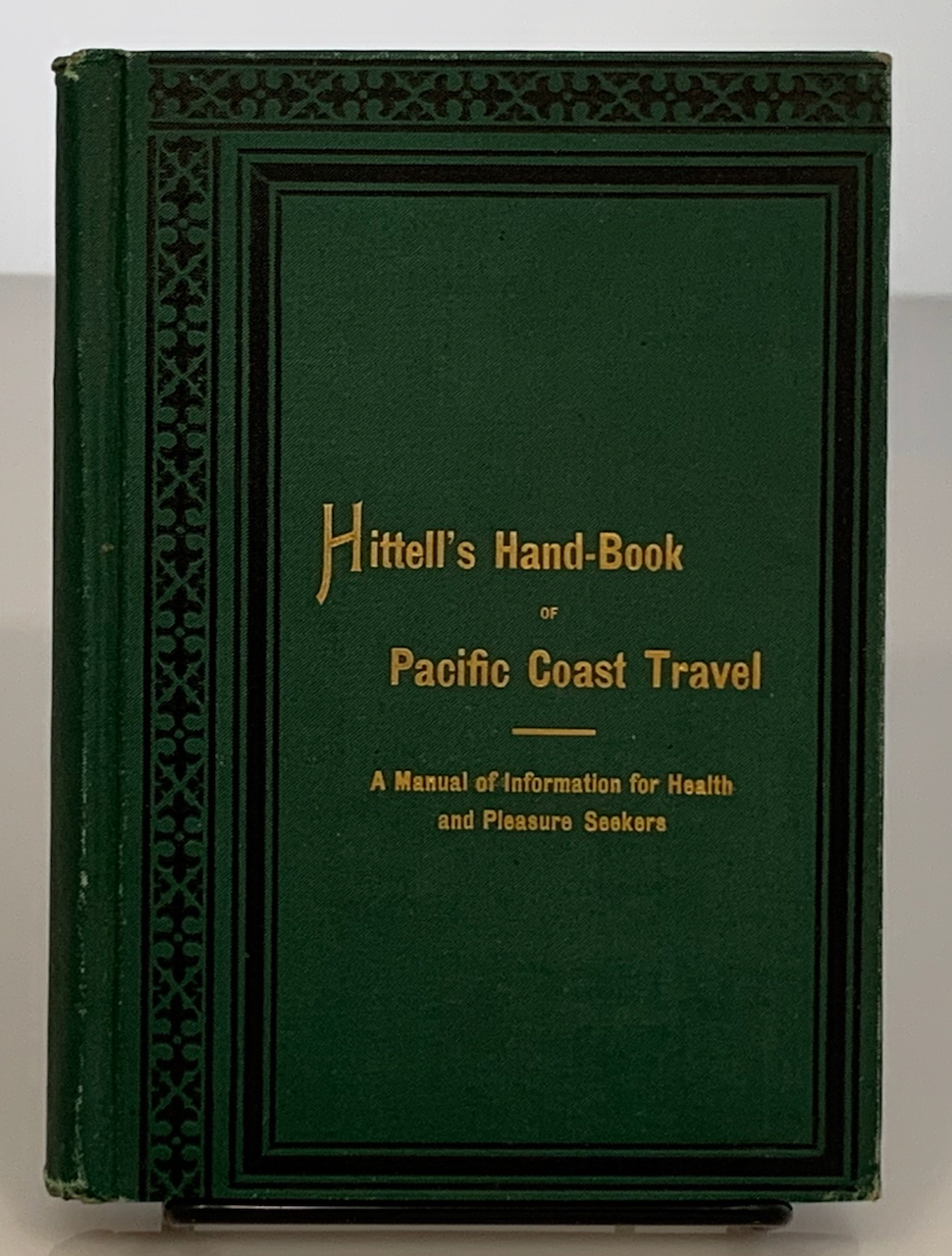 Image for Hittell's Hand-Book of Pacific Coast Travel