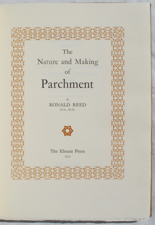 Image for The Nature and Making of Parchment.