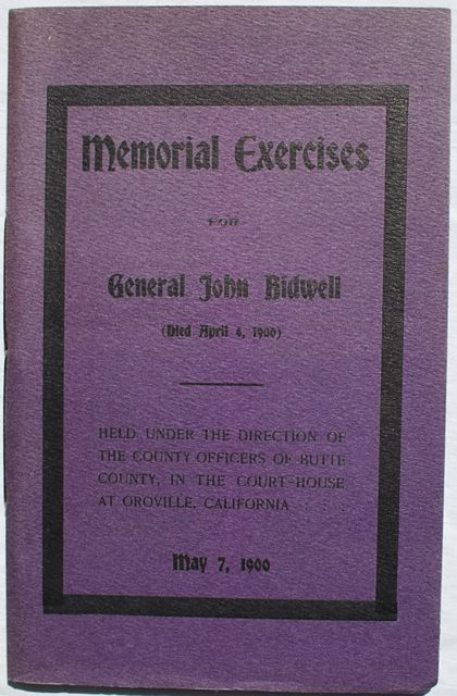 Image for Memorial Exercises For General John Bidwell (Died April 4, 1900).  Held Under the Direction of The County Officers of Butte County, In the Court House at Oroville, California.