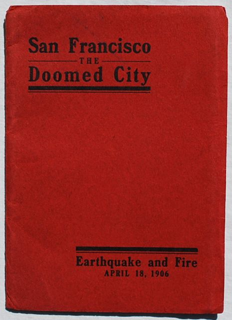 Image for San Francisco, The Doomed City.  Earthquake and Fire, April 18, 1906.