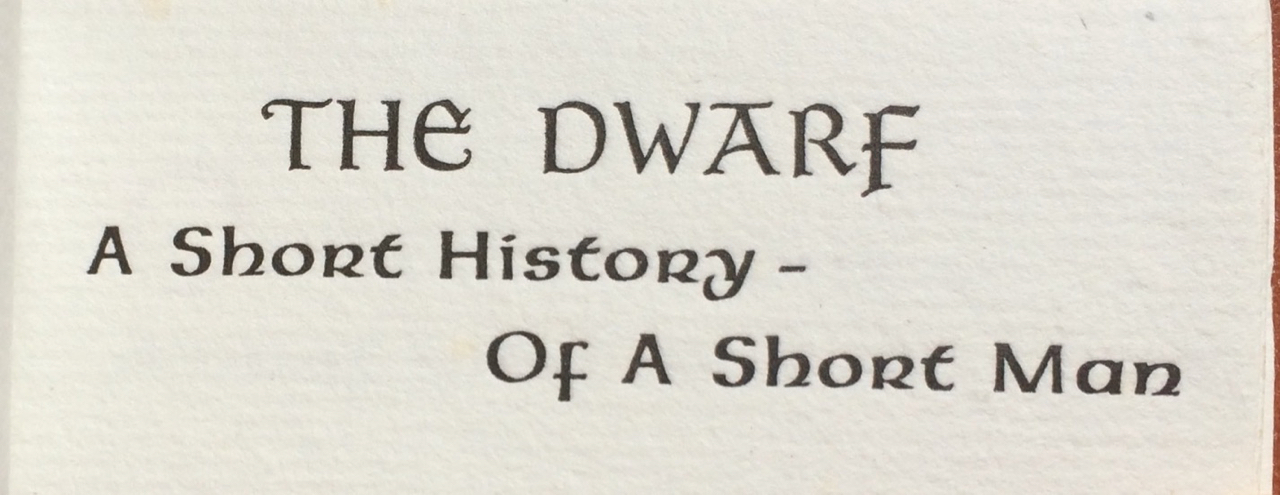Image for The Dwarf: A Short History - of a Short Man.