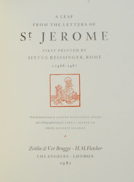 Image for A Leaf from the Letters of St. Jerome, First Printed by Sixtus Reissinger, Rome, c. 1466-1467.  With an Historical Essay by Jeremy Duquesnay Adams and a Bibliographical Essay by John L. Sharpe III.
