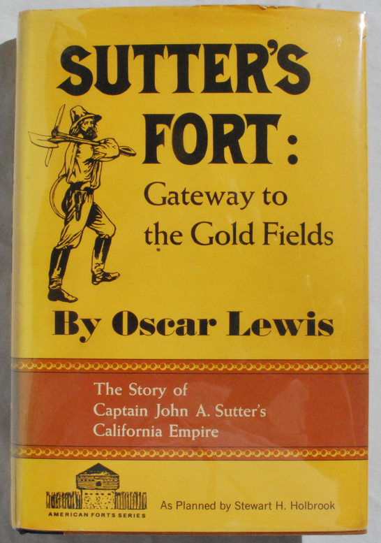 Image for Sutter's Fort: Gateway to the Gold Fields