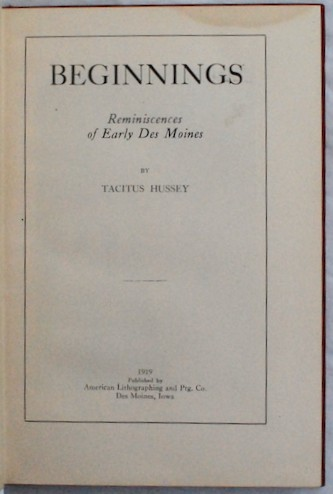 Image for Beginnings: Reminiscences of Early Des Moines
