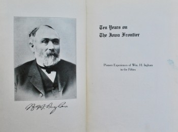Image for Ten Years on The Iowa Frontier: Pioneer Experiences of William H. Ingham in the Fifties