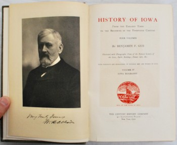 Image for The History of Iowa from the Earliest Times to the Beginning of the Twentieth Century. Volume IV: Iowa Biography