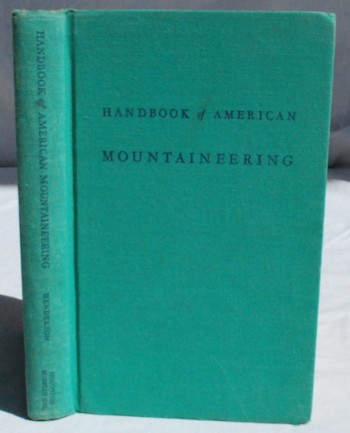 Image for The American Alpine Club's Handbook of American Mountaineering