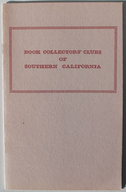 "Image for ""Book Collectors' Clubs of Southern California."""